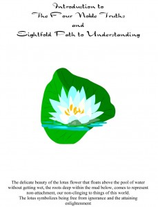 the eightfold path is a treatment Life is suffering, the buddha stated simply in the first truth, and that suffering is caused by craving, he explained in the second thankfully, the buddha emphasized, there is an end to suffering, by detaching from cravings and following what is called the eightfold path.
