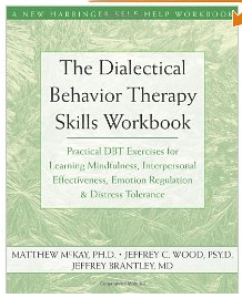 the-dialectical-behavior-therapy-skills-workbook